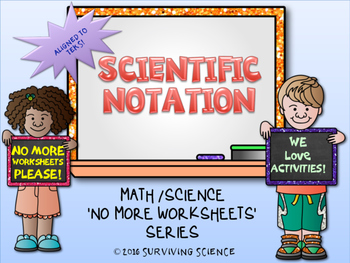 Scientific Notation Activity (A No More Worksheets Series Activity)