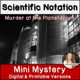Scientific Notation Activity! Mini Mystery!