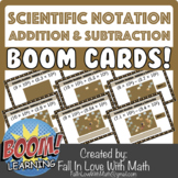 Scientific Notation - Addition and Subtraction Boom Cards!
