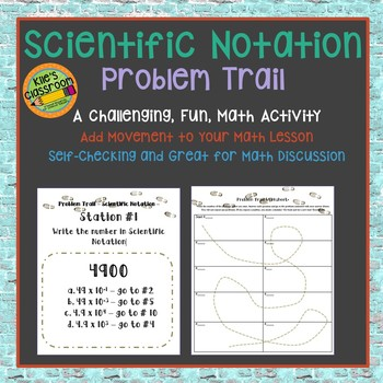 Scientific Notation Activity  -Problem Trail- Add Movement