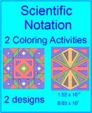 Scientific Notation - Coloring Activities (2 separate activities)