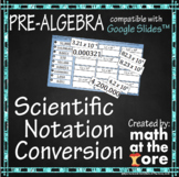 Scientific Notation Conversion - GOOGLE Slides