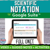 Scientific Notation Digital Distance Learning FULL UNIT