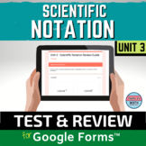 Scientific Notation Digital Distance Learning Test and Rev