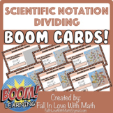 Scientific Notation - Dividing Boom Cards!
