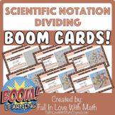 Scientific Notation - Dividing Boom Cards!