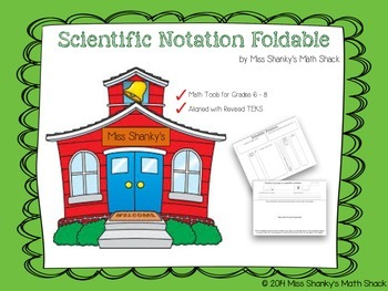 Math TEKS 8.2C:  Scientific Notation Foldable