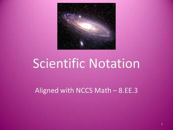 Scientific Notation Full Lesson Bundle - 8.EE.3