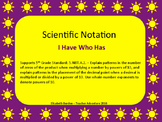 Scientific Notation - I have who has 5.NBT.A.2