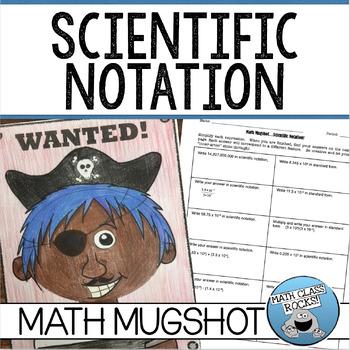 """SCIENTIFIC NOTATION - """"MATH MUGSHOT"""""""
