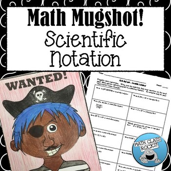 Scientific Notation Math Mugshot!