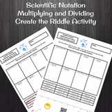 Scientific Notation Multiplication and Division Create the Riddle Activity