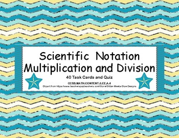 Scientific Notation Multiplication and Division Task Cards and Quiz-Sailing