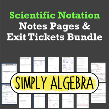 Scientific Notation Notes Pages and Exit Tickets Bundle