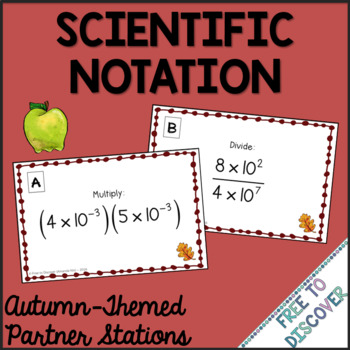 Autumn (Back to School) Theme - Scientific Notation Operations