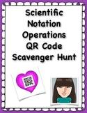 Scientific Notation Operations QR Code Scavenger Hunt