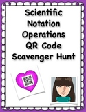 Scientific Notation Operations QR Code Scavenger Hunt