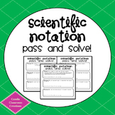 Scientific Notation - Pass and Solve!
