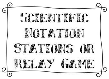 Scientific Notation Relay (or Stations) Game