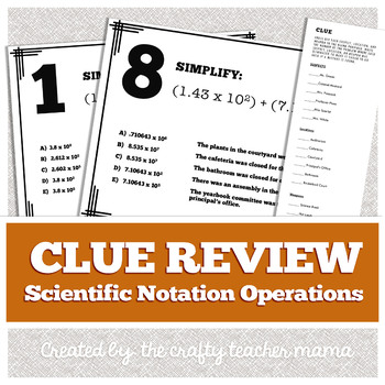 Scientific Notation Review: Clue Game Walk Around Activity (Common Core)