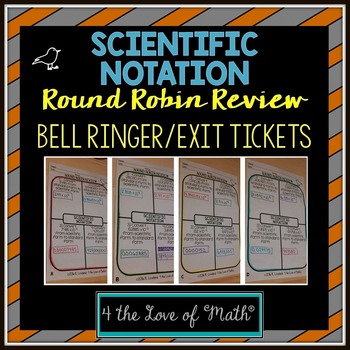 Scientific Notation Round Robin Bell Ringer/Exit Tickets