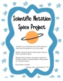 Scientific Notation Space Project