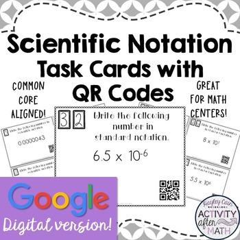 Scientific Notation &Standard Notation Task Cards w/QR Cod