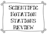 Scientific Notation Stations Review