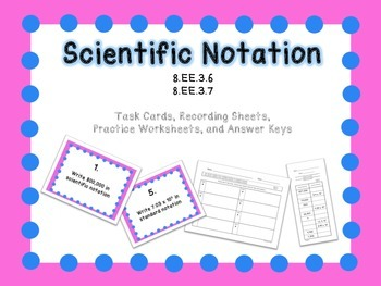 Scientific Notation Task Cards and Practice Worksheets