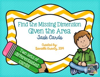 Find the Missing Dimension Given the Area Task Cards