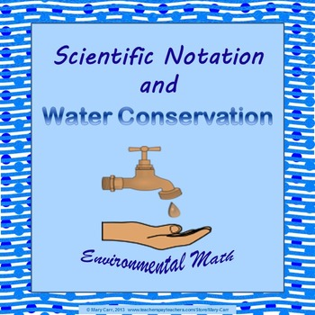 Scientific Notation and Water Conservation - Environmental Math