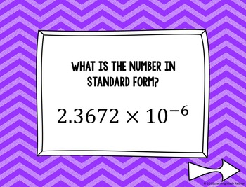 Scientific Notation to Standard Form and Vice Versa 'Hot Seat' PowerPoint Game