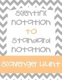 Scientific Notation to Standard Notation Scavenger Hunt