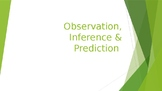 Scientific Observation, Inference and Prediction