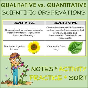 Scientific Observation: Qualitative vs Quantitative notes ... Qualitative Observations