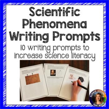 Scientific Phenomena- Picture Writing Prompts