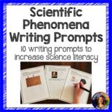 Scientific Phenomena Picture Writing Prompts