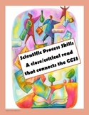 Scientific Process Skills: A Close Reading of Informational Text