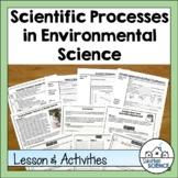 Scientific Processes in Environmental Science