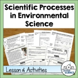 Scientific Processes in Environmental Science