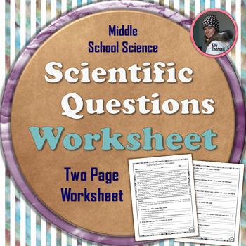 Scientific Method: Scientific Questions Worksheet