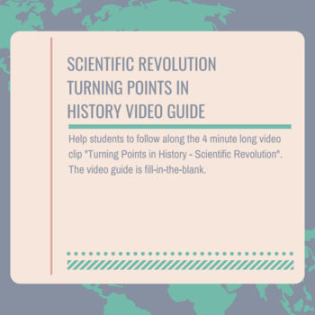 Scientific Revolution Turning Points in History Video Guide