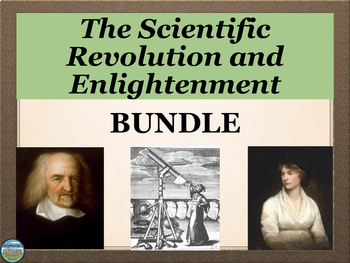 The Scientific Revolution and Enlightenment BUNDLE