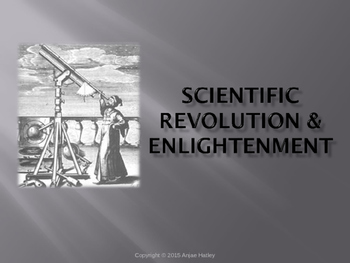 Scientific Revolution and The Enlightenment Power Point