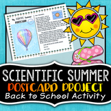 Scientific Summer Postcard  - Back to School Writing Project