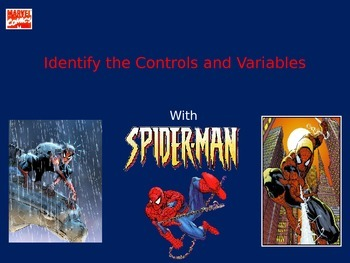 Scientific Variables and Controls With Spiderman
