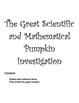 The Great Scientific and Mathematical Pumpkin Investigation (for the big kids!)