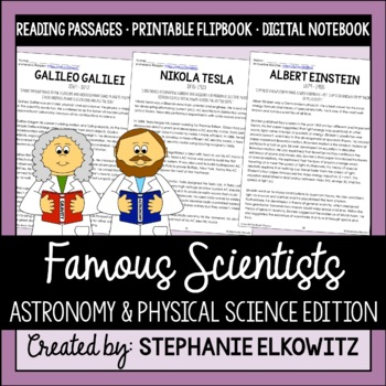 Famous Scientists Physical Science Physics Reading Passages & Flip Book