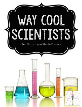 Scientist Quote Posters: Motivation from Way Cool Scientists {Black/White/Gold}