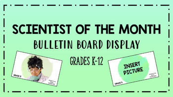 Scientist of the Month - Student Awards/Bulletin Board Display